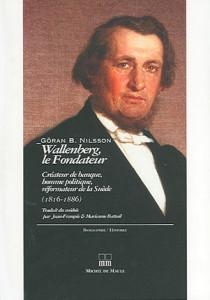 Wallenberg, le fondateur