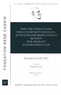When the Conflict ends, While Uncertainty Continues: Accounting for Missing Persons between War and Peace in International Law