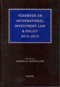 Yearbook on International Investment Law & Policy 2012-2013
