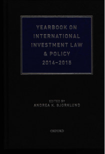 Yearbook on International Investment Law & Policy 2014-2015