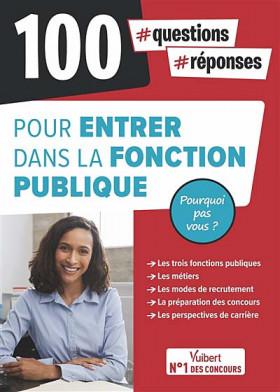 100 questions réponses pour entrer dans la fonction publique