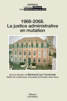 1968-2068. La justice administrative en mutation