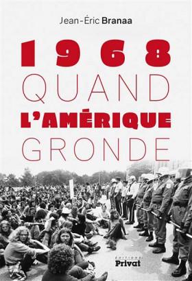 1968 : quand l'Amérique gronde