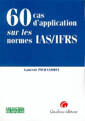 60 cas d'application sur les normes IAS/IFRS