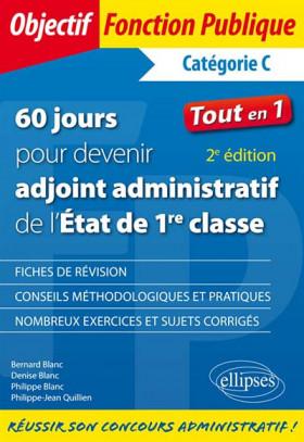 60 jours pour devenir adjoint administratif de l'Etat de 1re classe