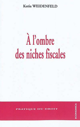 A l'ombre des niches fiscales