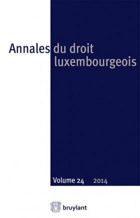 Annales du droit luxembourgeois 2014