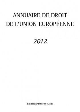 Annuaire de droit de l'Union européenne 2012