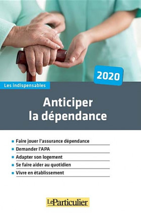 Anticiper la dépendance 2020