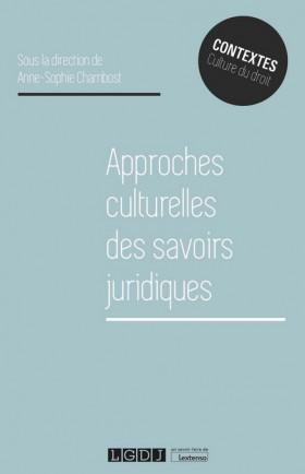 Approches culturelles des savoirs juridiques