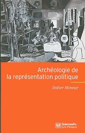 Archéologie de la représentation politique