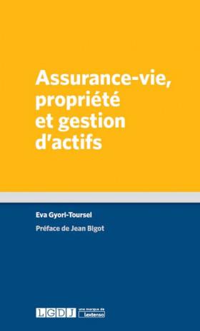 Assurance-vie, propriété et gestion d'actifs