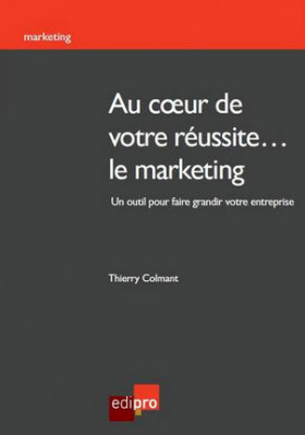 Au coeur de votre réussite... le marketing