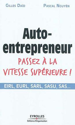 Auto-entrepreneur, passez à la vitesse supérieure !