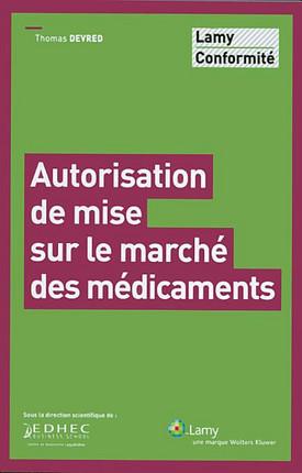 Autorisation de mise sur le marché des médicaments