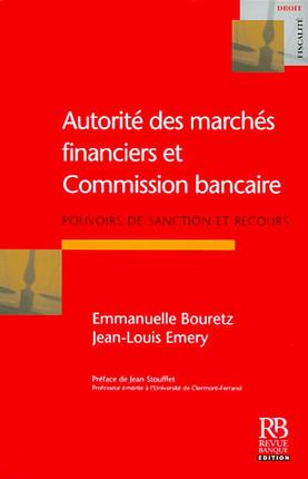 Autorité des marchés financiers et Commission bancaire