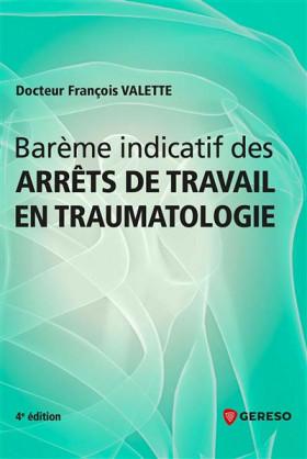 Barème indicatif des arrêts de travail en traumatologie