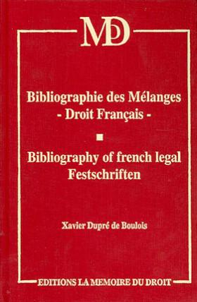 Bibliographie des mélanges, droit français - Bibliography of french legal Festschriften