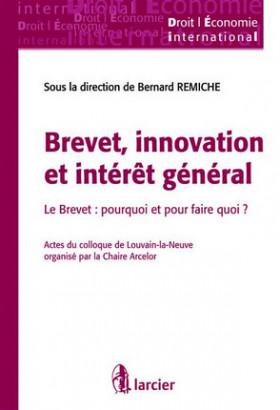Brevet, innovation et intérêt général