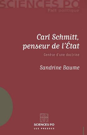 Carl Schmitt, penseur de l'Etat