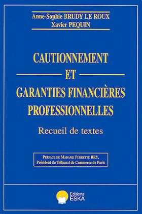 Cautionnement et garanties financières professionnelles