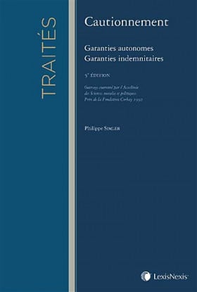 Cautionnement : garanties autonomes, garanties indemnitaires