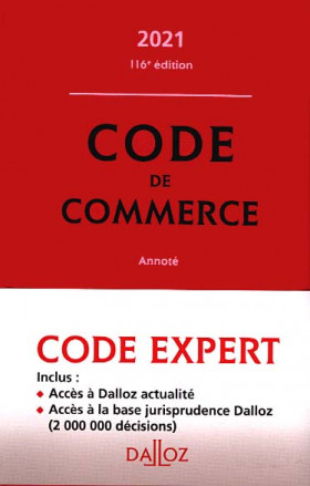 Code Dalloz Expert : code de commerce annoté 2021