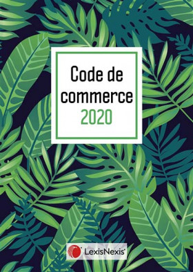 "Code de commerce - Édition 2020 (jaquette amovible ""tropical"")"
