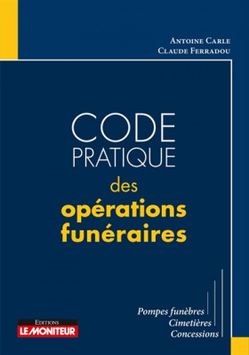 Code pratique des opérations funéraires