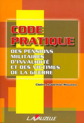 Code pratique des pensions militaires d'invalidité et des victimes de la guerre