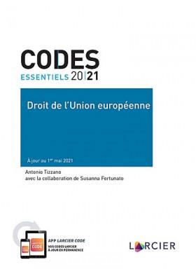 Codes essentiels 2021 - Droit de l'Union européenne