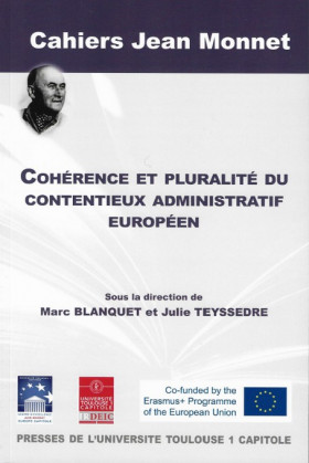 Cohérence et pluralité du contentieux administratif européen