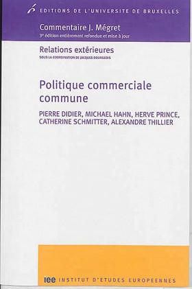 Commentaire J. Mégret : politique commerciale commune, relations extérieures