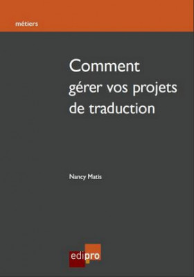 Comment gérer vos projets de traduction