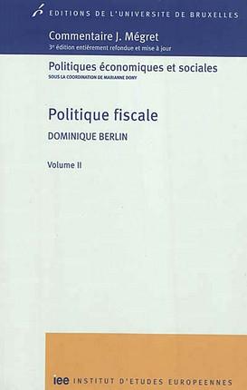 Commentaire J. Mégret : politique fiscale