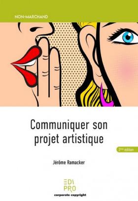 Communiquer son projet artistique