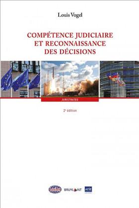 Compétence judiciaire et reconnaissance des décisions