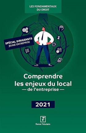 Comprendre les enjeux du local de l'entreprise 2021