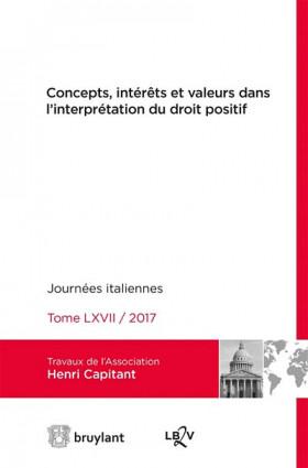 Concepts, intérêts et valeurs dans l'interprétation du droit positif