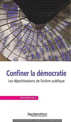 Confiner la démocratie