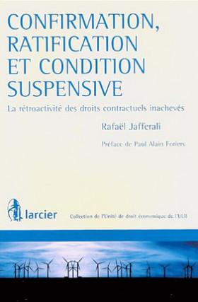 Confirmation, ratification et condition suspensive