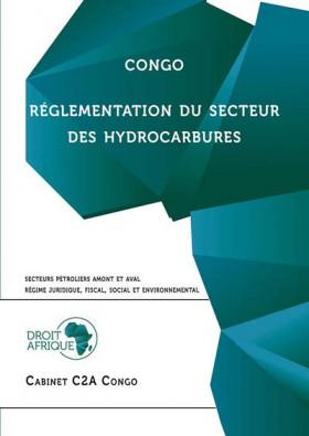 Congo : réglementation du secteur des hydrocarbures