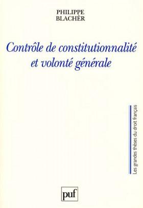 Contrôle de constitutionnalité et volonté générale