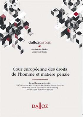 Cour européenne des droits des l'homme et matière pénale