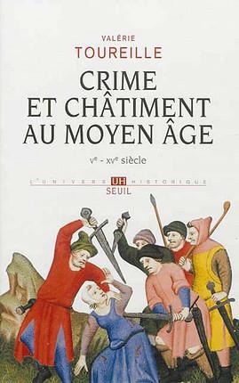 Crime et châtiment au Moyen Âge