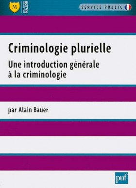 Criminologie plurielle