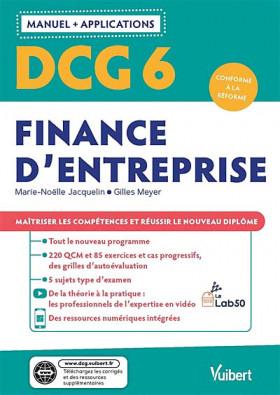 DCG 6 finance d'entreprise : manuel + applications