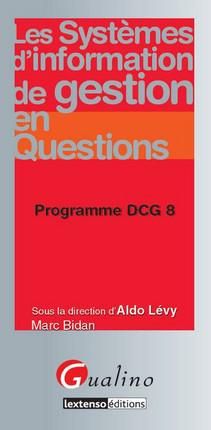 DCG 8 Les systèmes d'information de gestion en questions