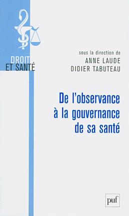 De l'observance à la gouvernance de la santé