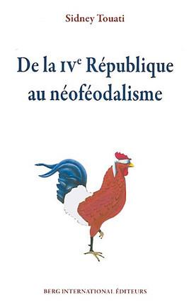 De la IVe République au néoféodalisme